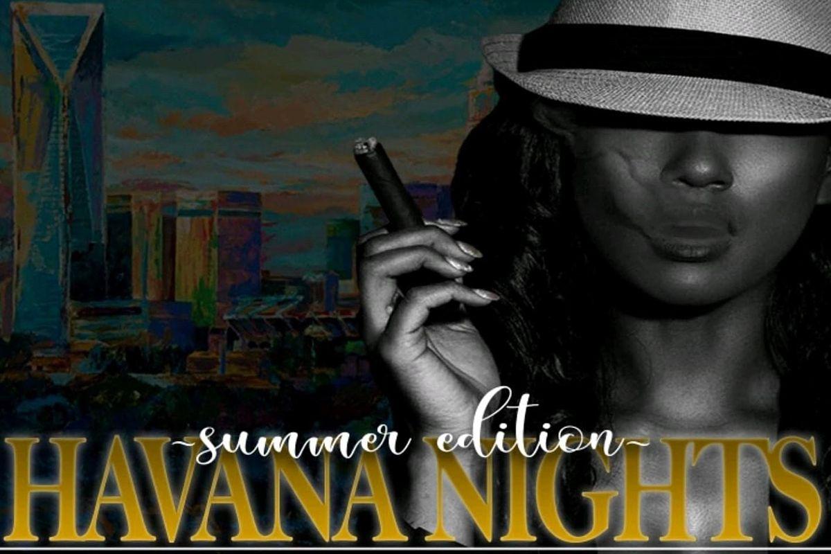 Havana Nights- Summer 2021 Edition