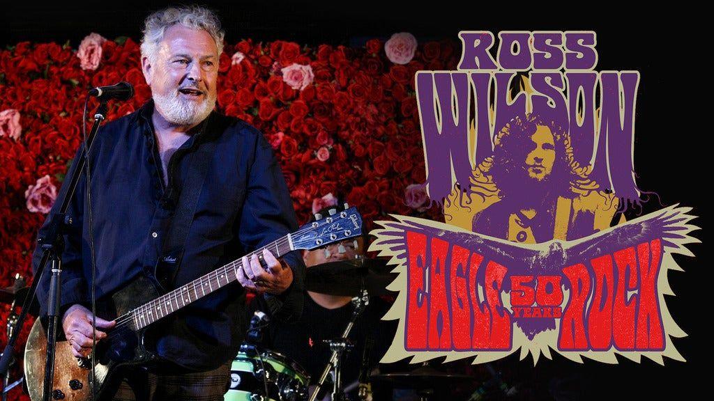 Ross Wilson Eagle Rock 50th Anniversary