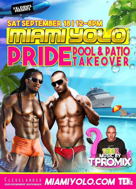 Miami YOLO - Pride Pool & Patio Takeover @ Clevelander South Beach