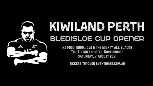 KiwiLand Perth - Bledisloe Opener