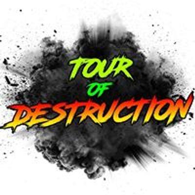 Tour of Destruction