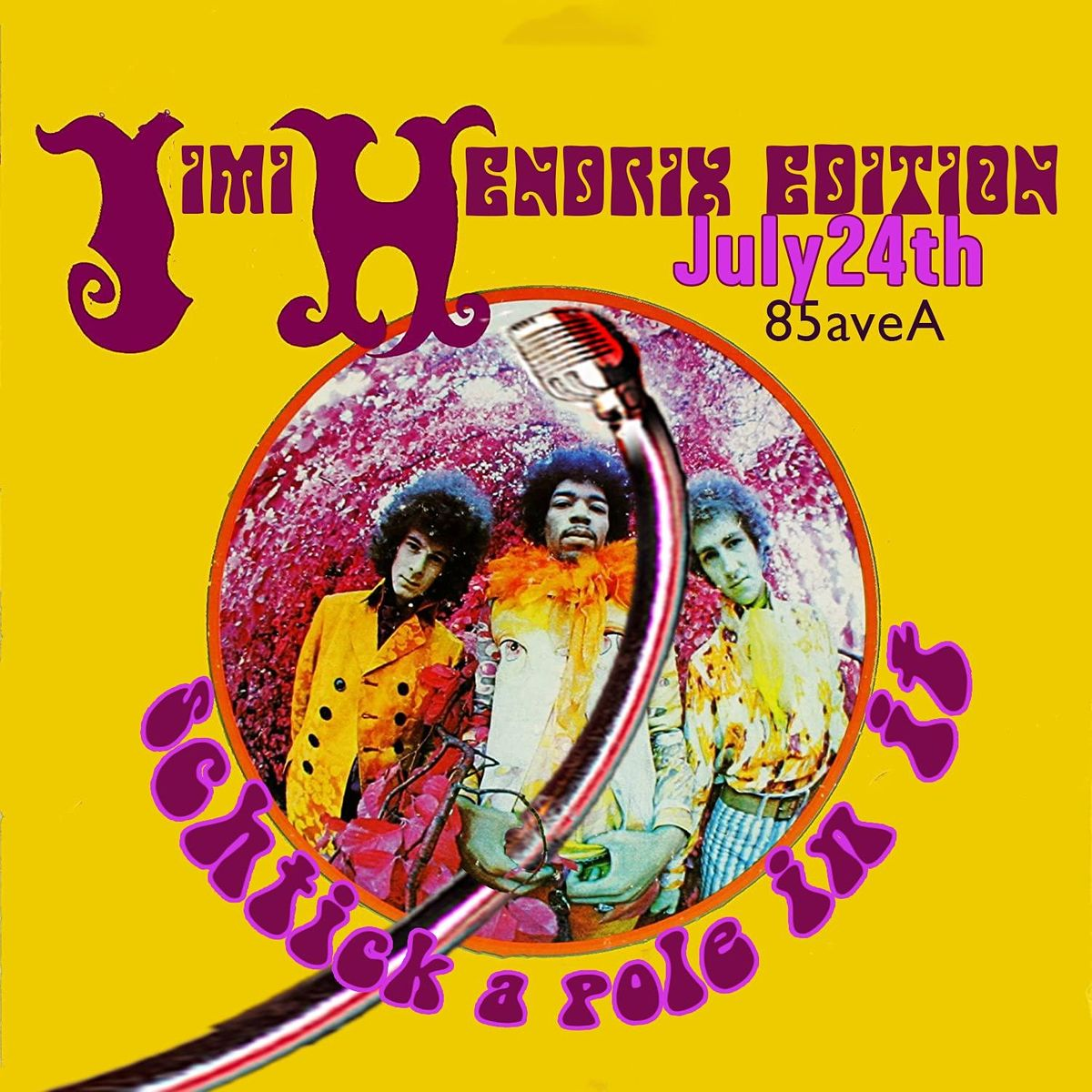 Schtick A Pole In It: Jimi Hendrix Edition