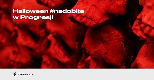 Halloween afterparty #nadobite w Progresji