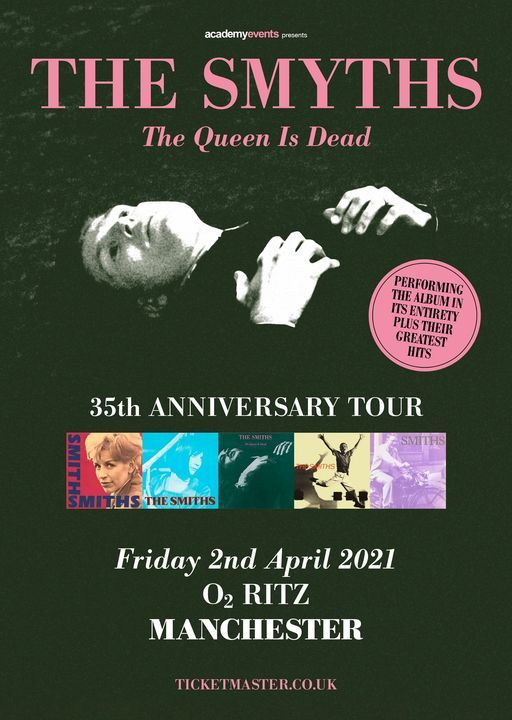 The Smyths present The Queen Is Dead 35 and more