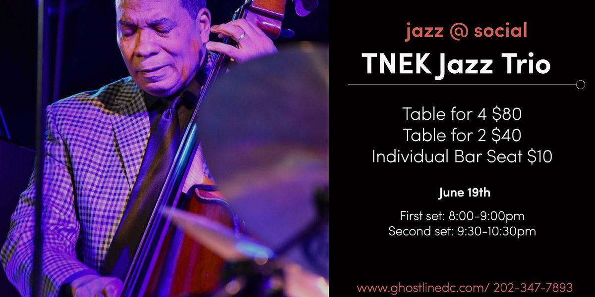 Jazz @ Social: TNEK Jazz Trio (show 2)