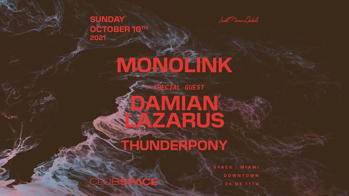 Monolink @ Club Space Miami