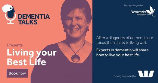 Dementia Talks - Living Your Best Life