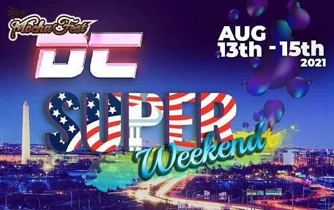 Mocha Fest DC Super Weekend