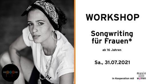 WORKSHOP: Songwriting f\u00fcr Frauen* ab 16 Jahren