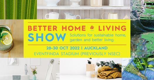Auckland Better Home and Living Show 2022