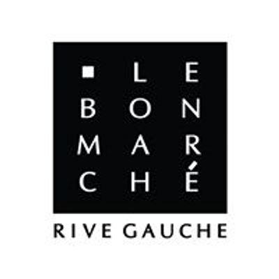 Le Bon March\u00e9 Rive Gauche