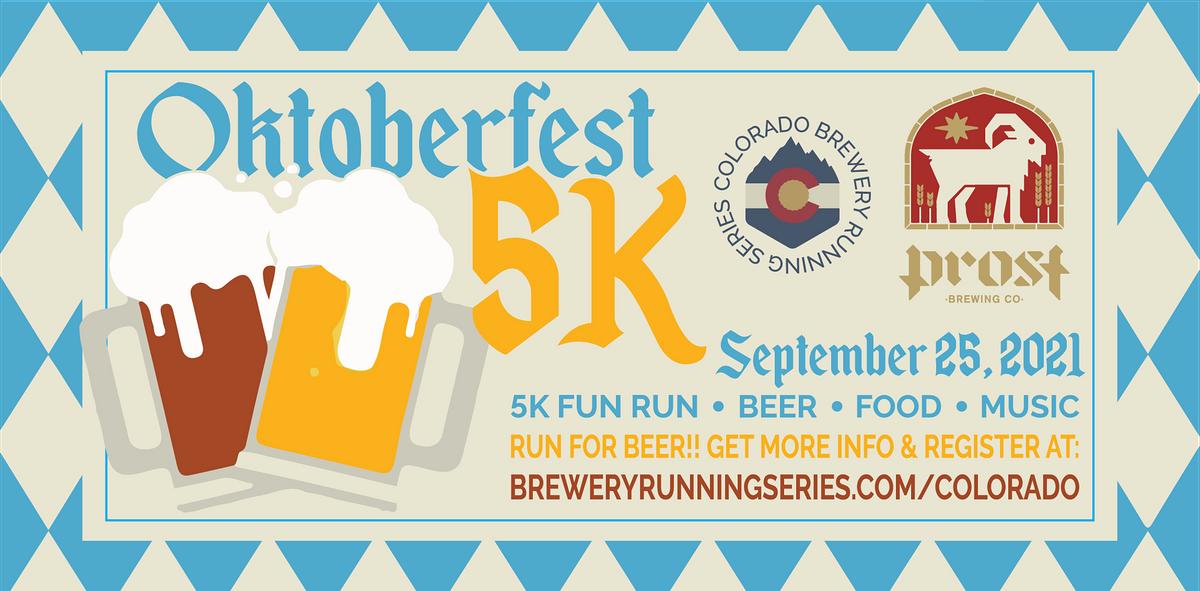 Oktoberfest 5k @ Prost Brewing   Colorado Brewery Running Series