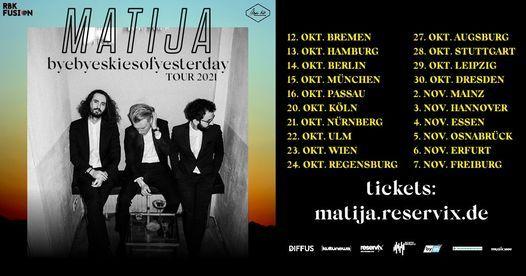 """Matija - """"byebyeskiesofyesterday"""" Tour 2021   M\u00fcnchen"""