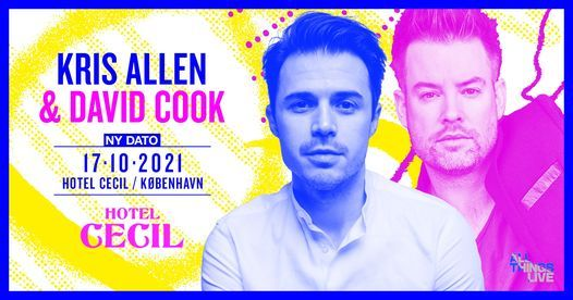Kris Allen & David Cook (US) @Hotel Cecil, K\u00f8benhavn [ny dato]