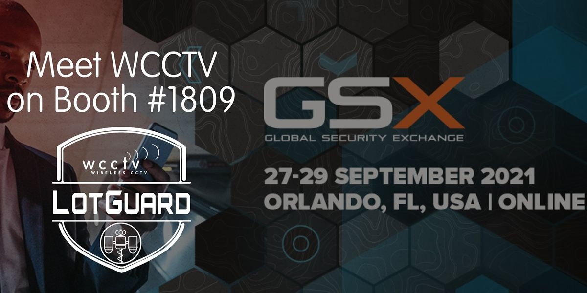 Join WCCTV at GSX 2021