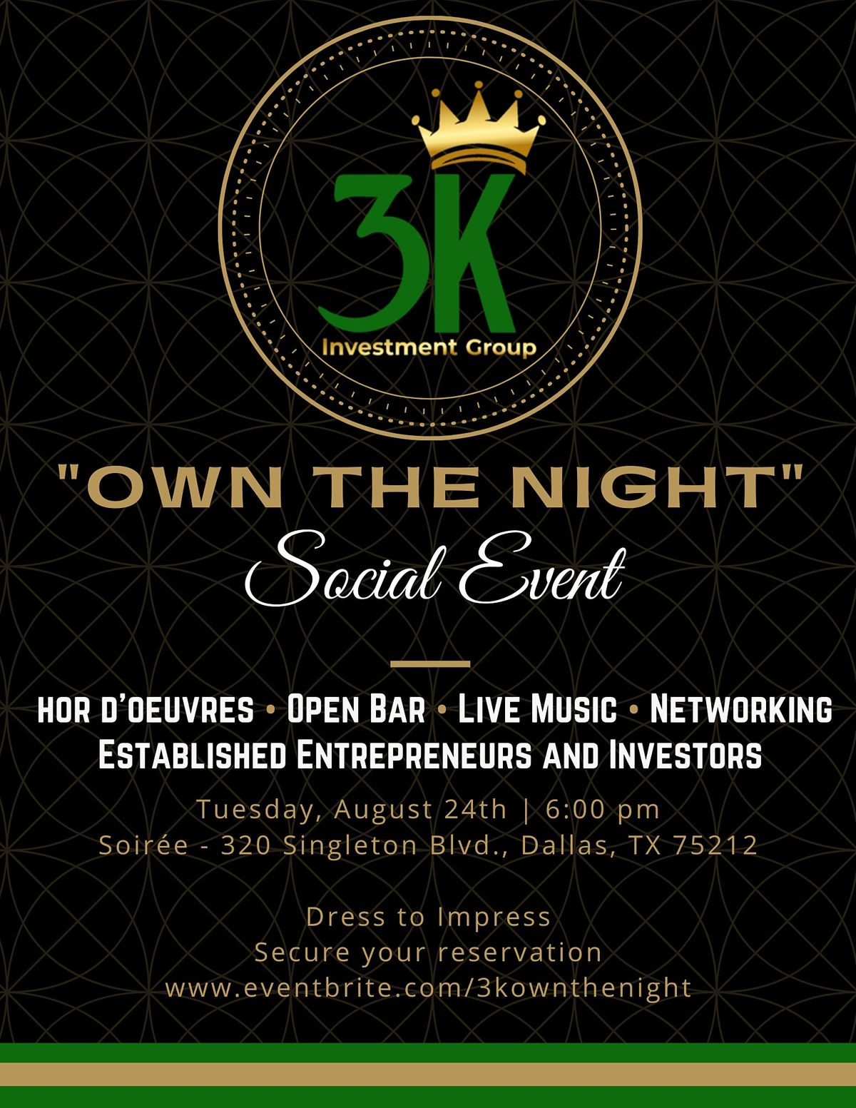 """""""OWN THE NIGHT"""" Social Event"""
