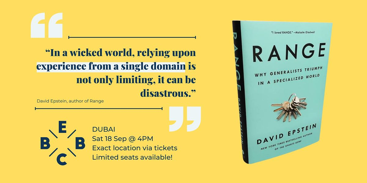 EBBC Dubai - Range (David Epstein)