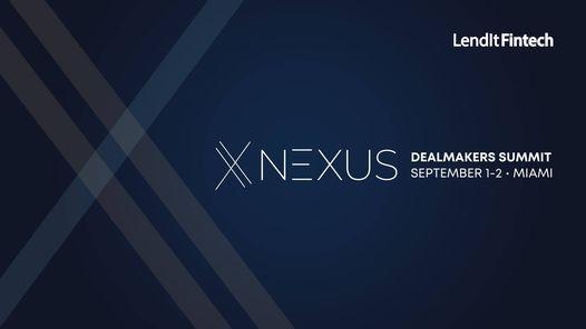 LendIt Fintech Nexus: Dealmakers Summit