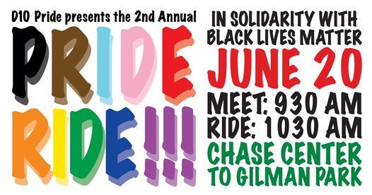 2nd Annual D10 Pride Ride in Solidarity with Black Lives Matter