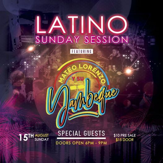 Latino Sunday Session with Yambeque & Special Guests