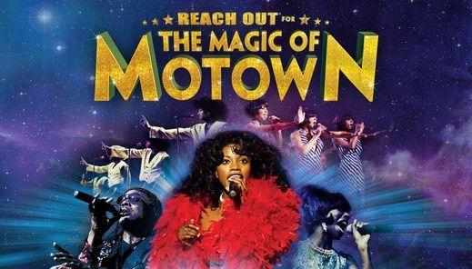 The Magic of Motown - Birmingham Resorts World Arena