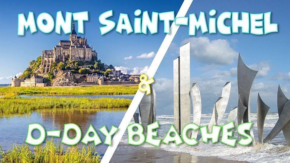 Weekend Mont Saint-Michel & D-Day Beaches - 21-22 ao\u00fbt
