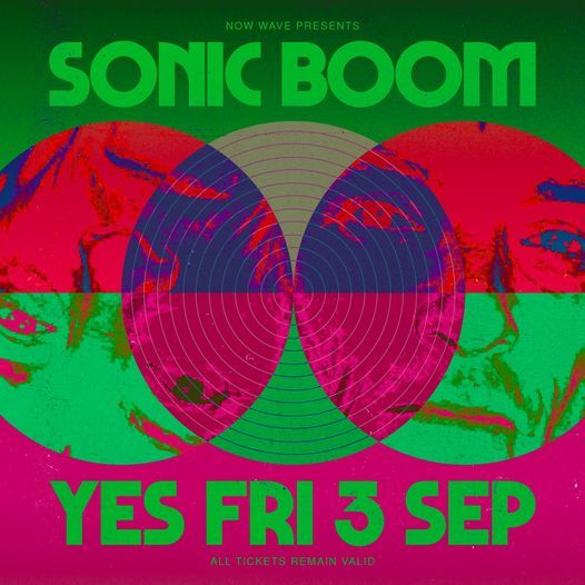 Sonic Boom + Apta live in the Pink Room, YES - new date