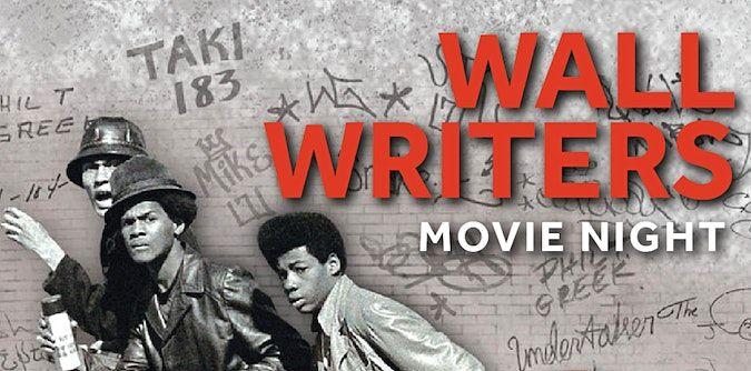 "Movie Night! Film Screening of ""Wall Writers""!"