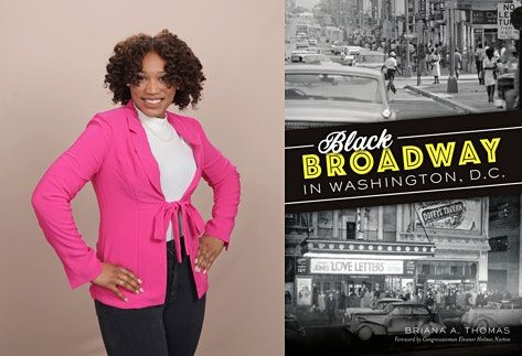 Black Broadway in Washington DC: A discussion with author, Briana A. Thomas