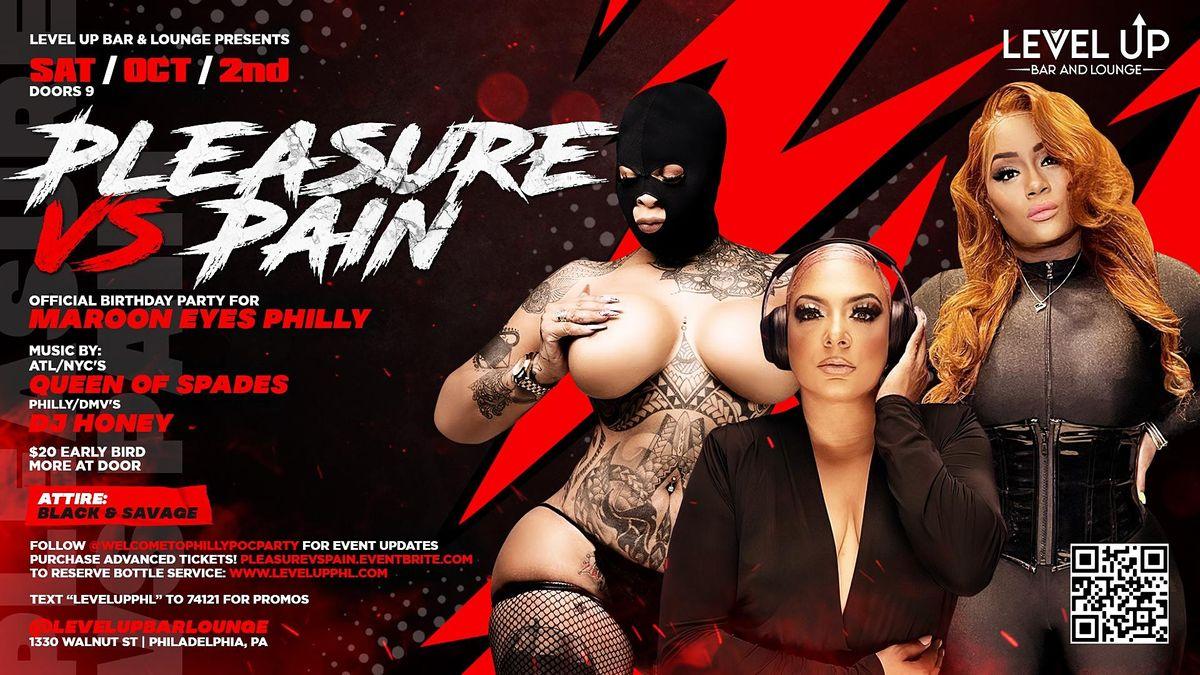 Pleasure vs. Pain