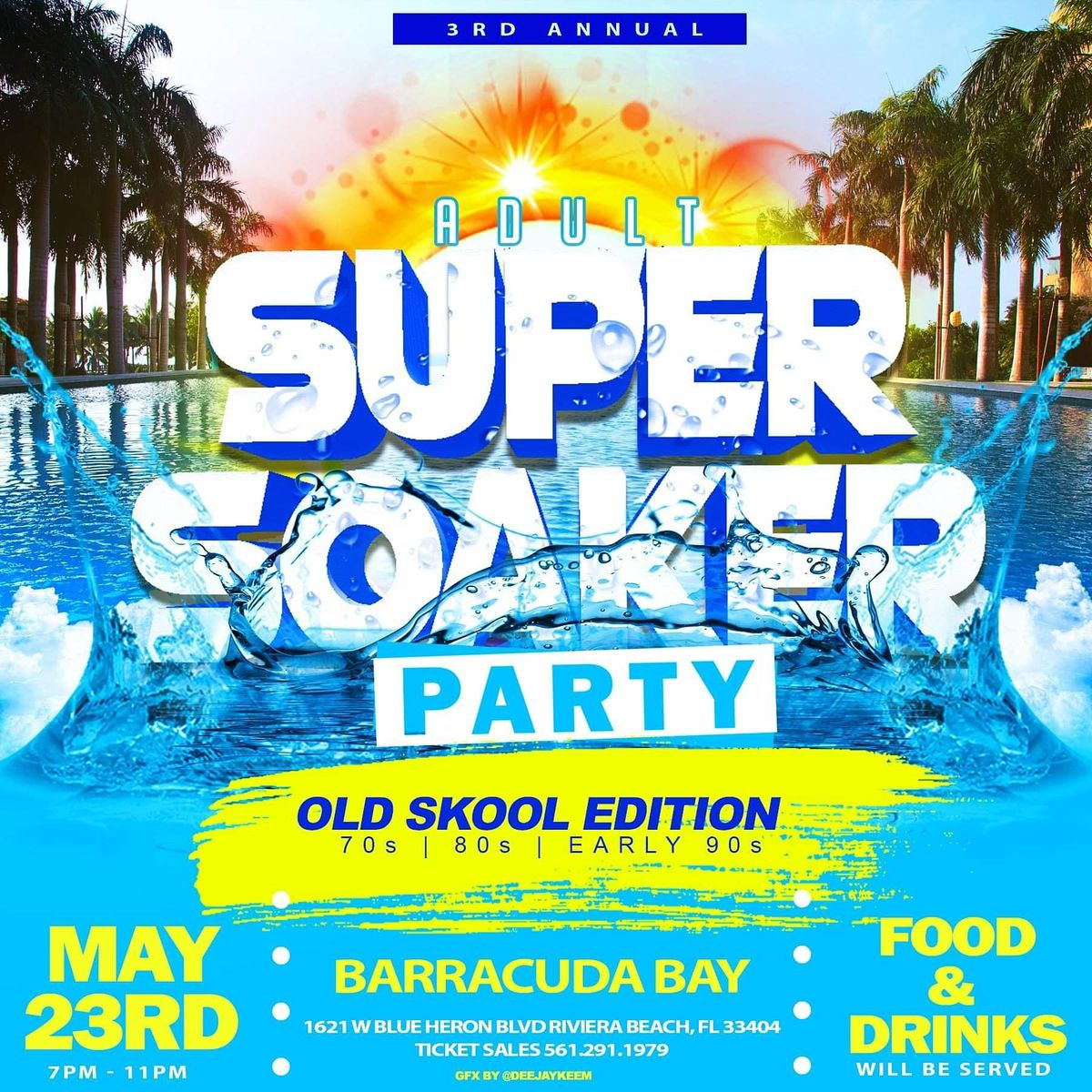 3rd Annual Super Soaker Fort Lauderdale Grand Hotel 9 October To 10 October