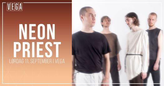Neon Priest - VEGA