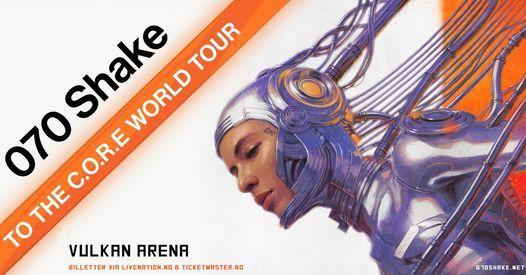 070 Shake \/ Vulkan Arena
