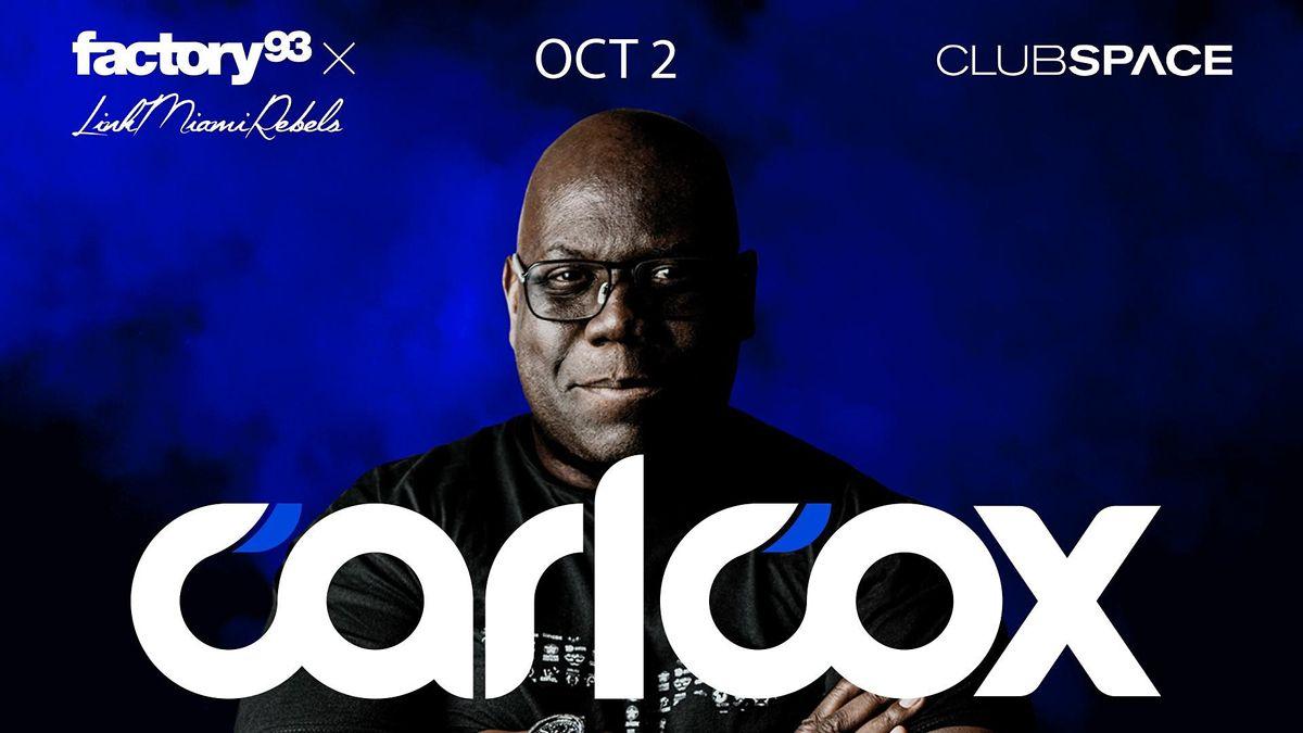 Carl Cox @ Club Space Miami