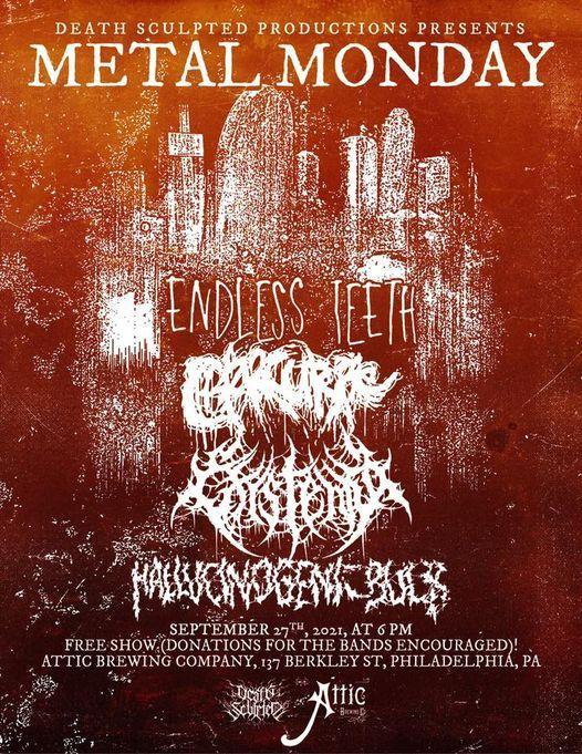 Metal Monday w\/Existentia\/Charcuterie\/Endless Teeth\/Hallucinogenic Bulb