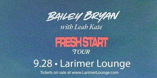 Bailey Bryan  \/ Leah Kate