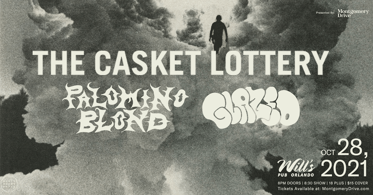 The Casket Lottery with Palomino Blond and Glazed at Will's Pub