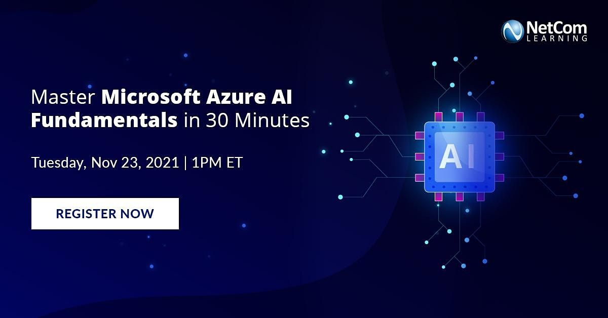 Workshop : Master Microsoft Azure AI Fundamentals in 30 Minutes