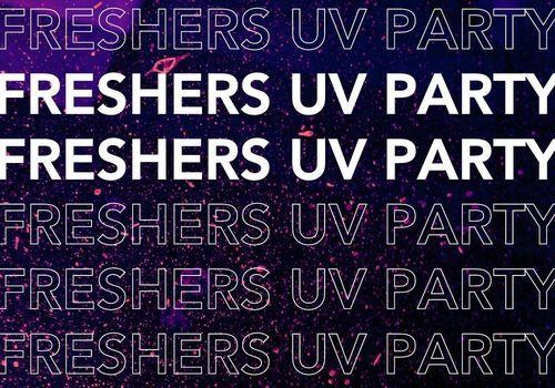 Freshers UV Party