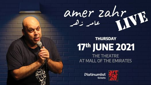 AMER ZAHR LIVE! at the Theatre - Mall of the Emirates