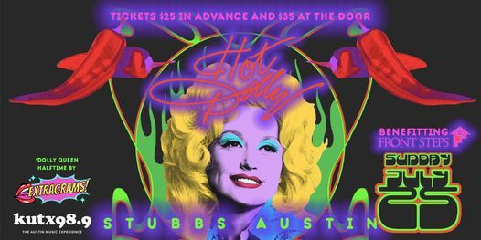 KUTX and Stubbs Present: HOT DOLLY!