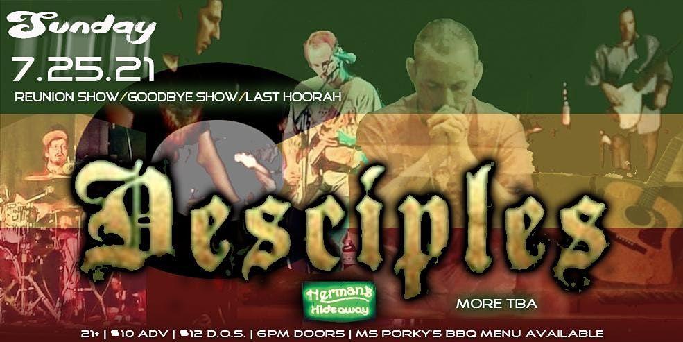 DESCIPLES (Reunion Show\/Goodbye Party\/Last Hoorah)
