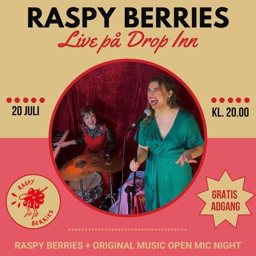 Raspy Berries + Original Music Open Mic Night