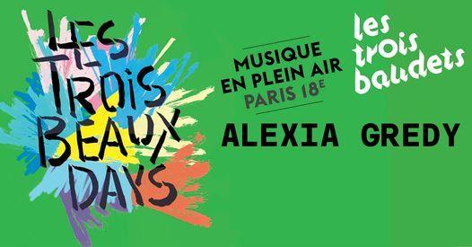 Les Trois Beaux Days avec Alexia Gredy