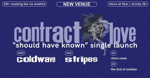 Contract Love Single Launch with Coldwave and stripes.
