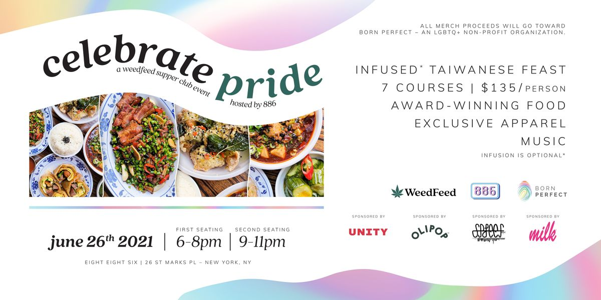 Celebrate Pride: A WeedFeed Supper Club Event, Hosted by 886