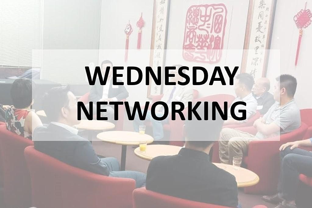 Wednesday Networking with Ms Lechun Zhang (Carol)