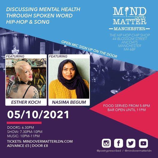 Mind Over Matter: Manchester [Esther Koch, Nasima Begum & Open Mic]