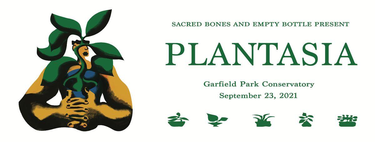Sacred Bones and Empty Bottle present Plantasia