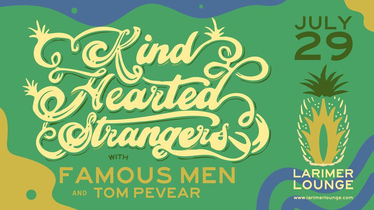 Kind Hearted Strangers \/ Famous Men \/ Tom Pevear